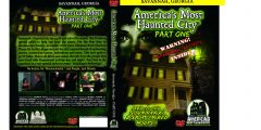 America's Most Haunted City DVD/CD Back On Amazon For Sale!